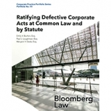 Ratifying Defective Corporate Acts at Common Law and by Statute Bloomberg Law Cover